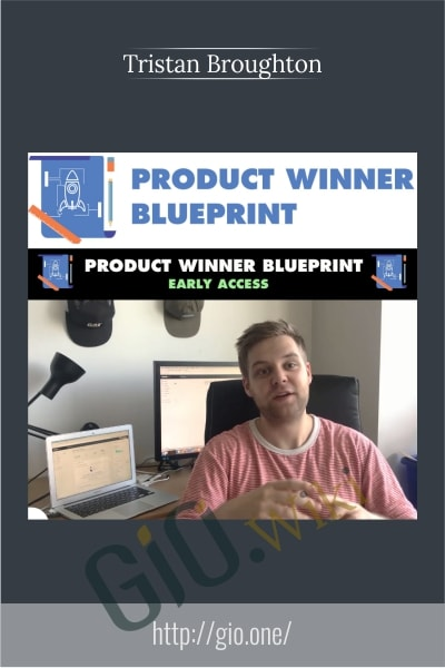 Product Winner Blueprint - Tristan Broughton