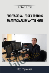 Professional Forex Trading Masterclass by Anton Kreil