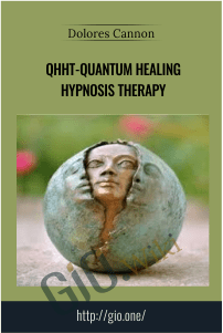 QHHT-Quantum Healing Hypnosis Therapy – Dolores Cannon