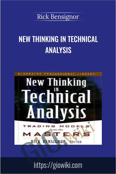 New Thinking In technical analysis - Rick Bensignor