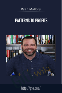 Patterns to Profits – Ryan Mallory