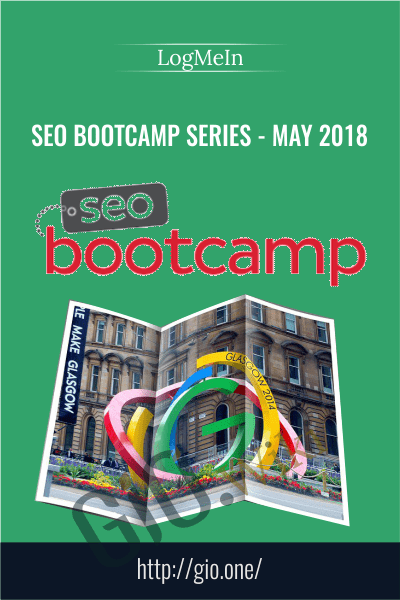 SEO Bootcamp Series - May 2018 - LogMeIn