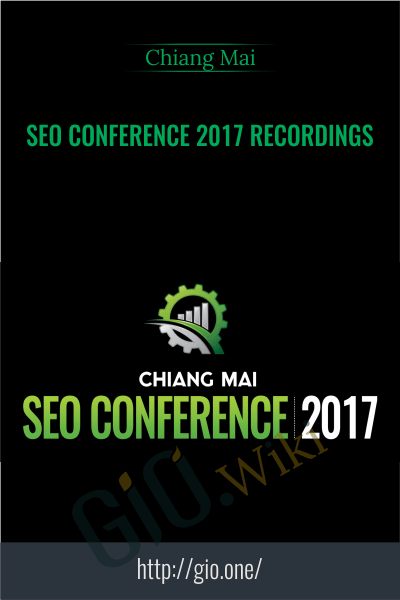SEO Conference 2017 Recordings - Chiang Mai