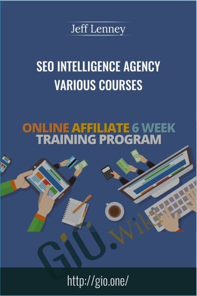 SEO Intelligence Agency – Various Courses - Jeff Lenney