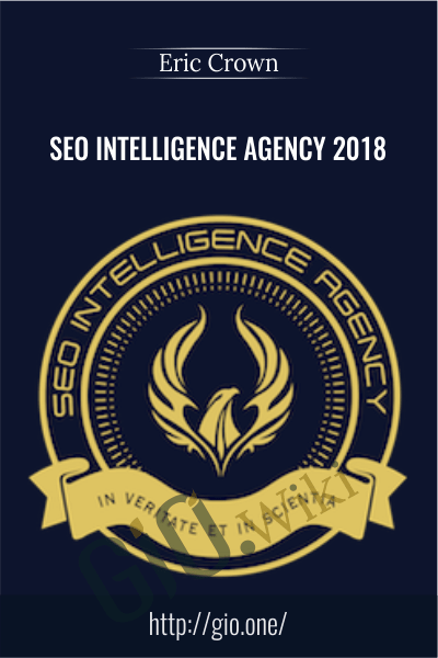 SEO Intelligence Agency 2018 - SEO Intelligence