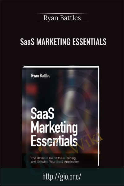 SaaS Marketing Essentials - Ryan Battles