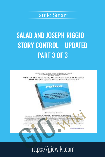 Salad And Joseph Riggio – Story Control – Updated Part 3 Of 3 - Jamie Smart