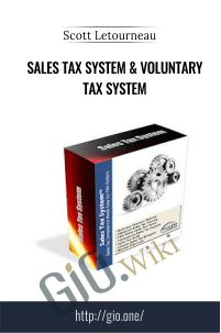 Sales Tax System & Voluntary Tax System – Scott Letourneau
