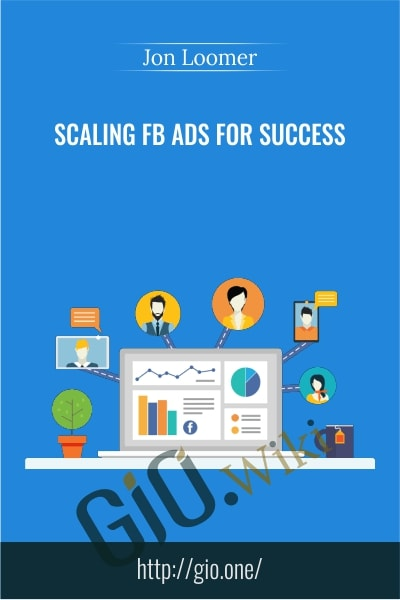 Scaling FB Ads for Success - Jon Loomer