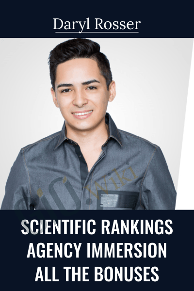 Scientific Rankings – Agency Immersion – All The Bonuses