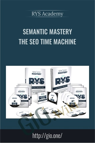 Semantic Mastery – The SEO Time Machine – RYS Academy