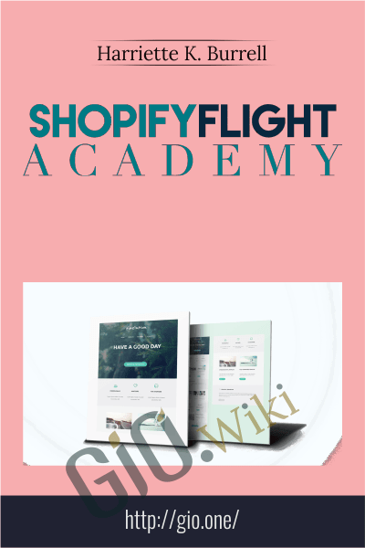 Shopify Flight Academy - Harriette K. Burrell