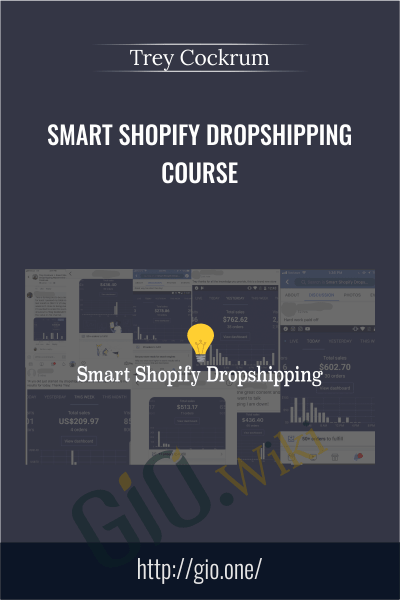 Smart Shopify Dropshipping course - Trey Cockrum