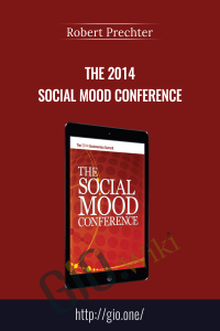 The 2014 Social Mood Conference - Robert Prechter