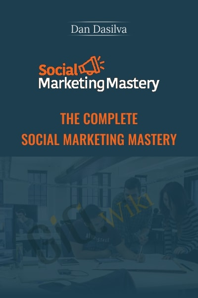 The Complete Social Marketing Mastery