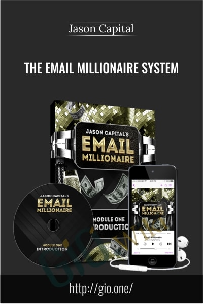 The Email Millionaire System - Jason Capital