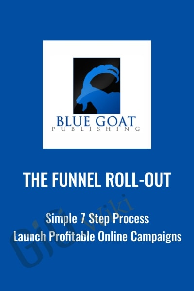 The Funnel Roll-Out - Blue Goat Publishing