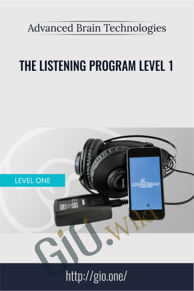 The Listening Program Level 1 – Advanced Brain Technologies