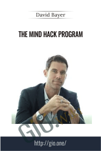 The Mind Hack Program - David Bayer