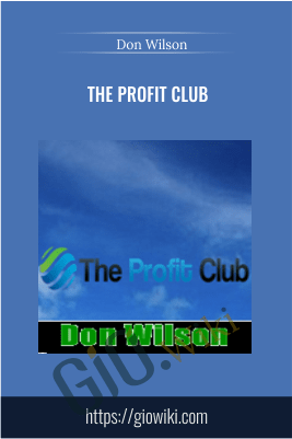 The Profit Club – Don Wilson