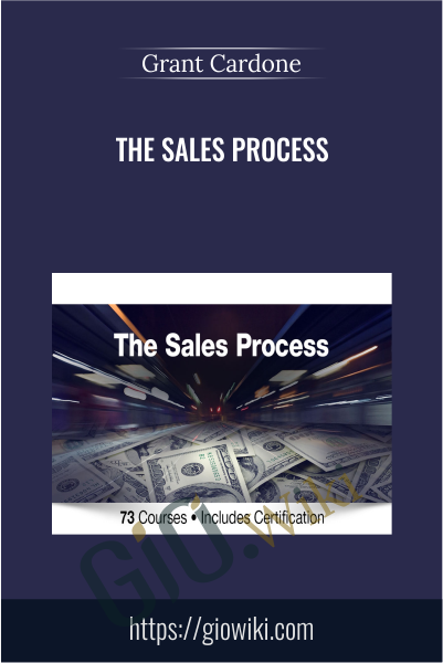 The Sales Process - Grant Cardone