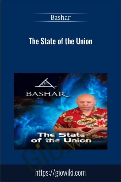 The State of the Union - Bashar