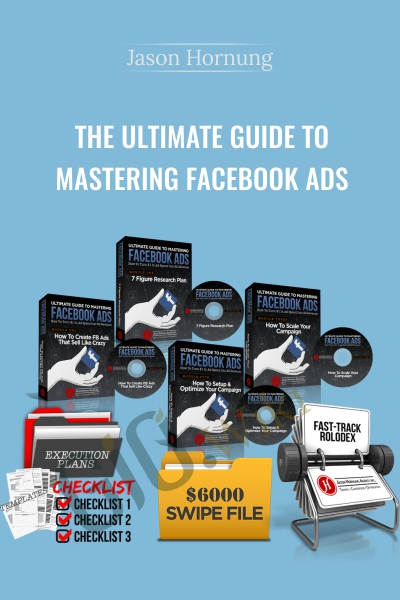 The Ultimate Guide To Mastering Facebook Ads