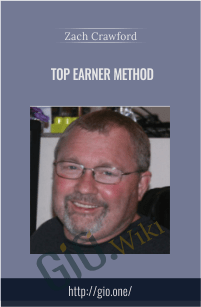 Top Earner Method - Zach Crawford