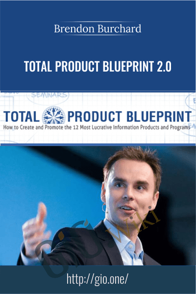 Total Product Blueprint 2.0 - Brendon Burchard
