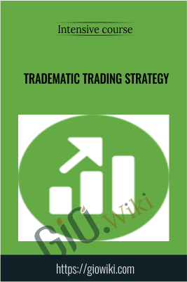 Intensive course - Tradematic Trading Strategy