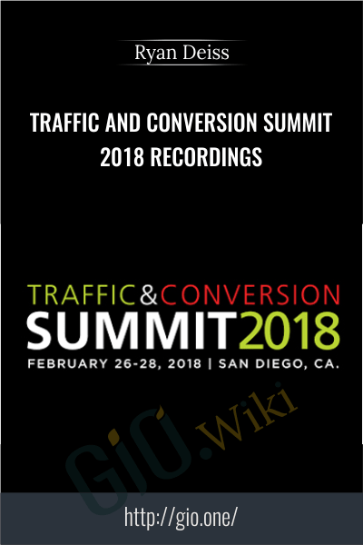Traffic And Conversion Summit 2018 Recordings - Ryan Deiss