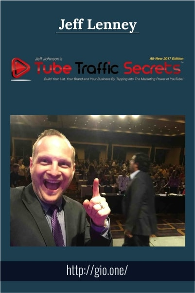Tube Traffic Secrets 3 - Jeff Lenney