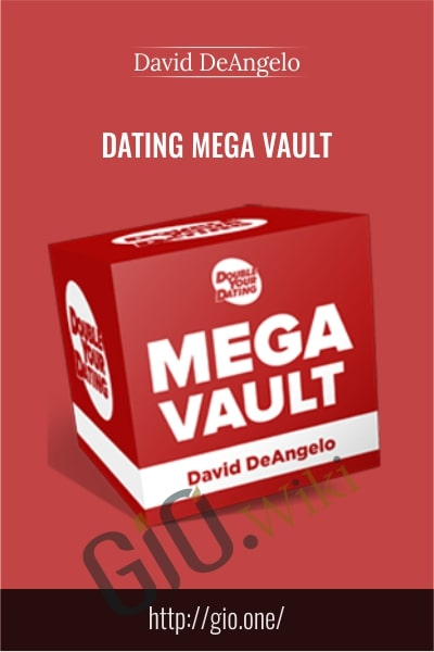 Dating Mega Vault – David DeAngelo