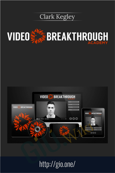 Video Breakthrough Academy - Clark Kegley
