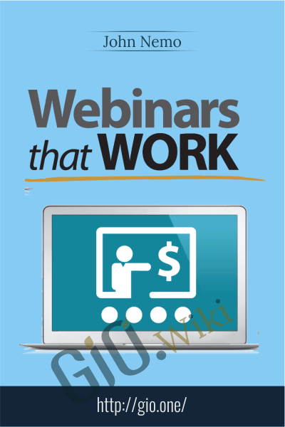Webinars That Work - John Nemo