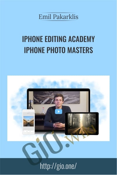 iPhone Editing Academy – iPhone Photo Masters - Emil Pakarklis