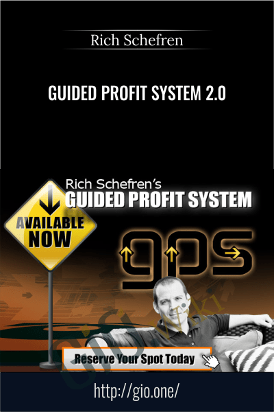 Guided Profit System 2.0 – Rich Schefren