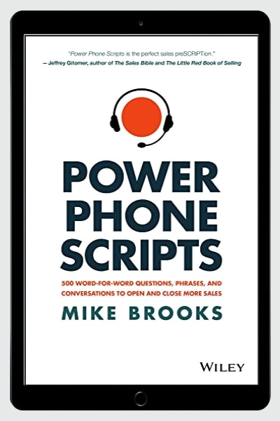 Power Phone Scripts: 500 Word-for-Word Questions, Phrases