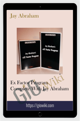 Ex Factor Program Complete - Jay Abraham