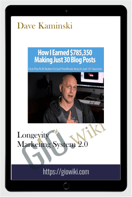 Longevity Marketing System 2.0 – Dave Kaminski