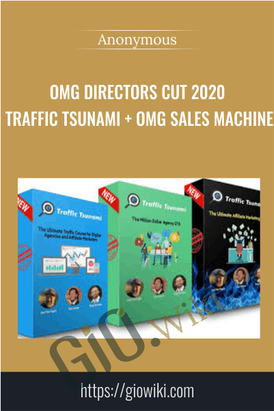 OMG Directors Cut 2020 Traffic Tsunami + OMG Sales Machine