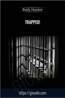 Trapped! - Rudy Hunter