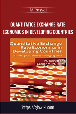 Quantitatice Exchange Rate Economics in Developing Countries - M.Rusydi