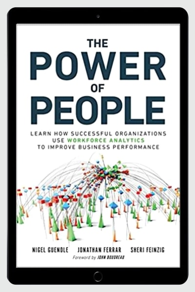 The Power of People: Learn How Successful Organizations Use Workforce