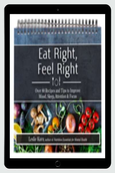 Buy ebook off author leslie korn phd mph lmhc at gio up to eat right feel right over 80 recipes and tips to improve mood sleep attention focus fandeluxe Choice Image