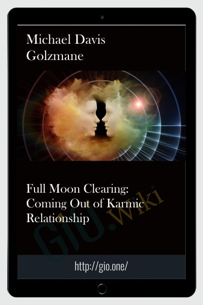 Full Moon Clearing: Coming Out of Karmic Relationship