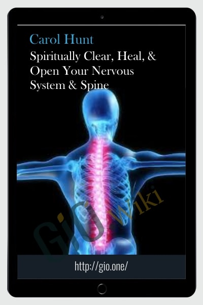 Spiritually Clear, Heal, & Open Your Nervous System & Spine