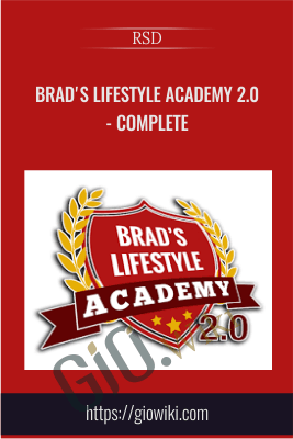 Brad's Lifestyle Academy 2.0 - Complete - RSD